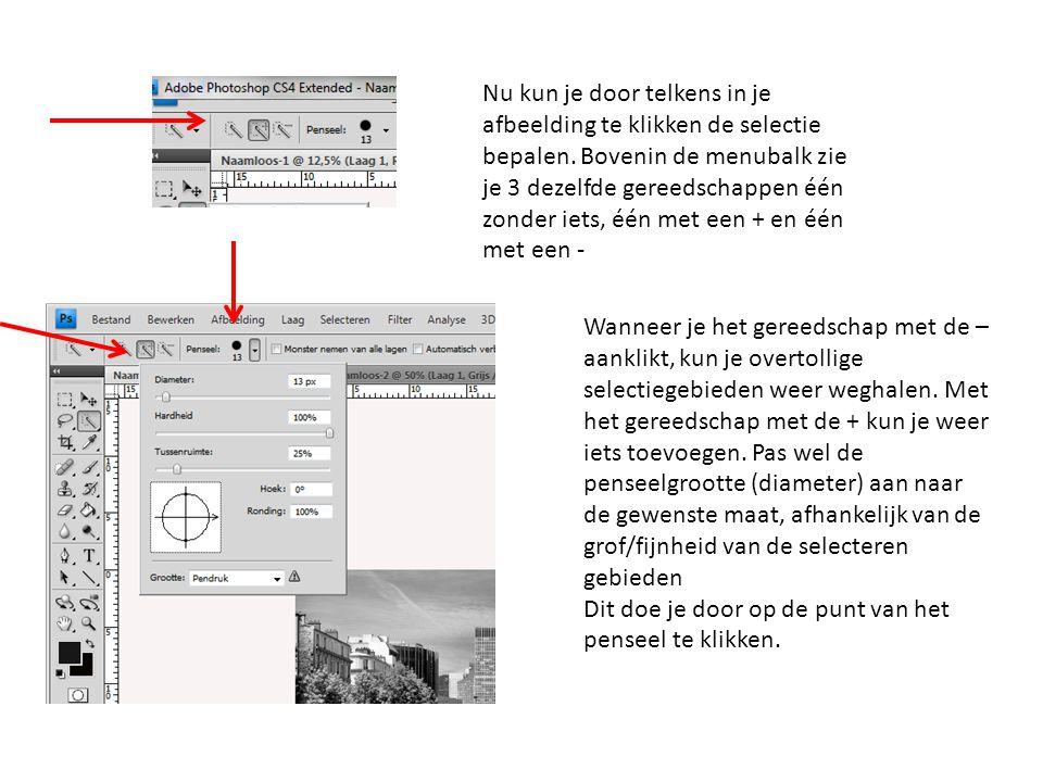 Nu kun je door telkens in je afbeelding te klikken de selectie bepalen. Bovenin de menubalk zie je 3 dezelfde gereedschappen één zonder iets, één met