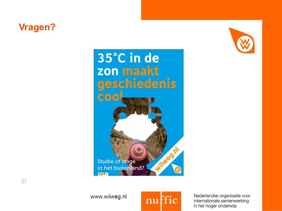 Vragen? 27 www.wilweg.nl