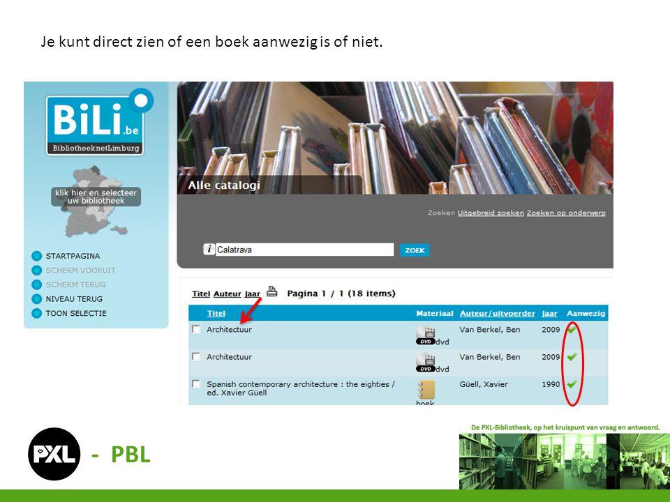 Je kunt direct zien of een boek aanwezig is of niet.