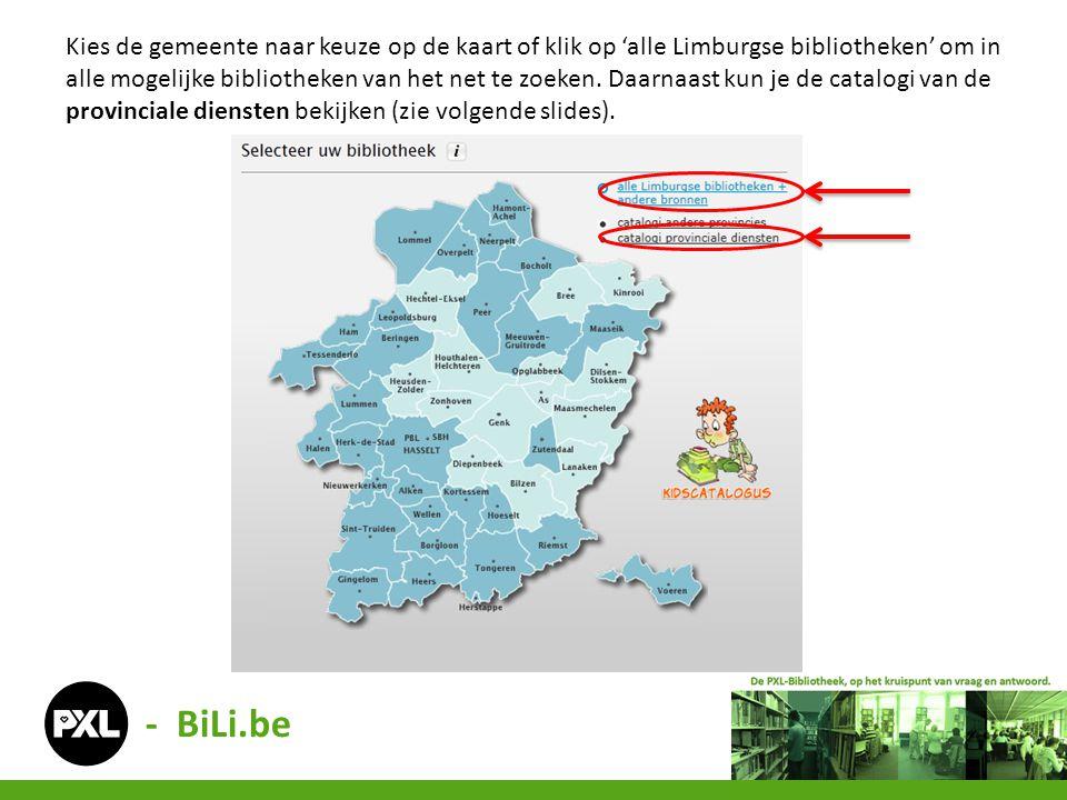 Kies de gemeente naar keuze op de kaart of klik op 'alle Limburgse bibliotheken' om in alle mogelijke bibliotheken van het net te zoeken.