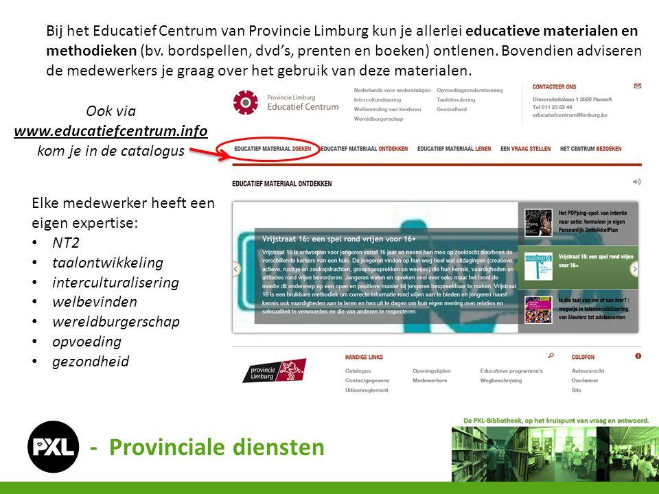 Bij het Educatief Centrum van Provincie Limburg kun je allerlei educatieve materialen en methodieken (bv.