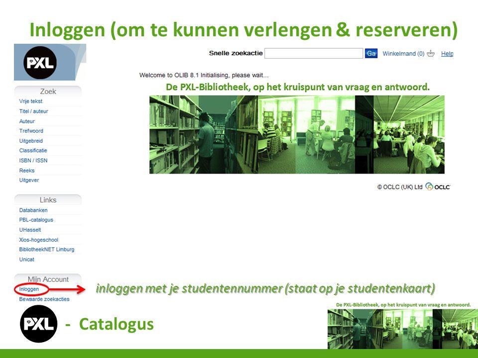 - Catalogus Verlengen (gewenste boeken aanduiden en verlengen)