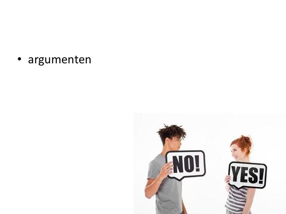 • argumenten