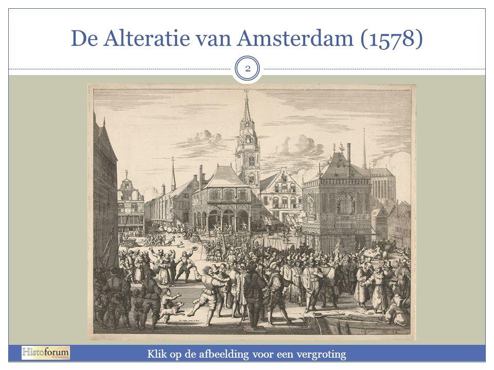 De Alteratie van Amsterdam (1578) 2 Klik op de afbeelding voor een vergroting