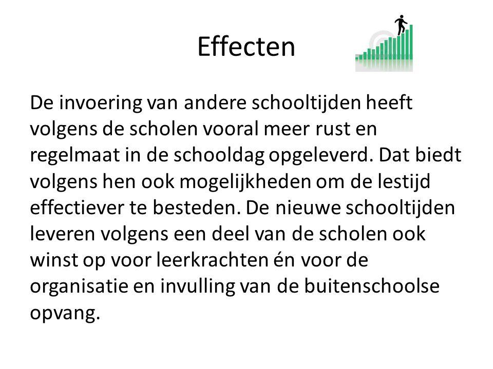 Effecten De invoering van andere schooltijden heeft volgens de scholen vooral meer rust en regelmaat in de schooldag opgeleverd. Dat biedt volgens hen