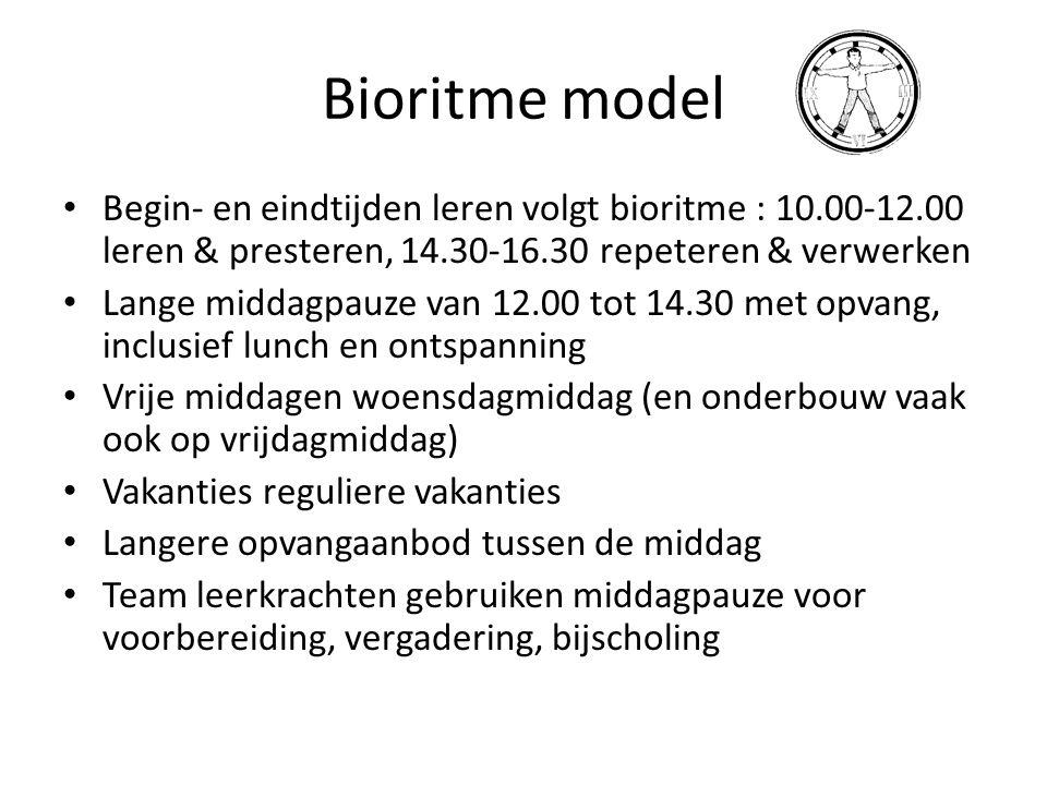 Bioritme model • Begin- en eindtijden leren volgt bioritme : 10.00-12.00 leren & presteren, 14.30-16.30 repeteren & verwerken • Lange middagpauze van