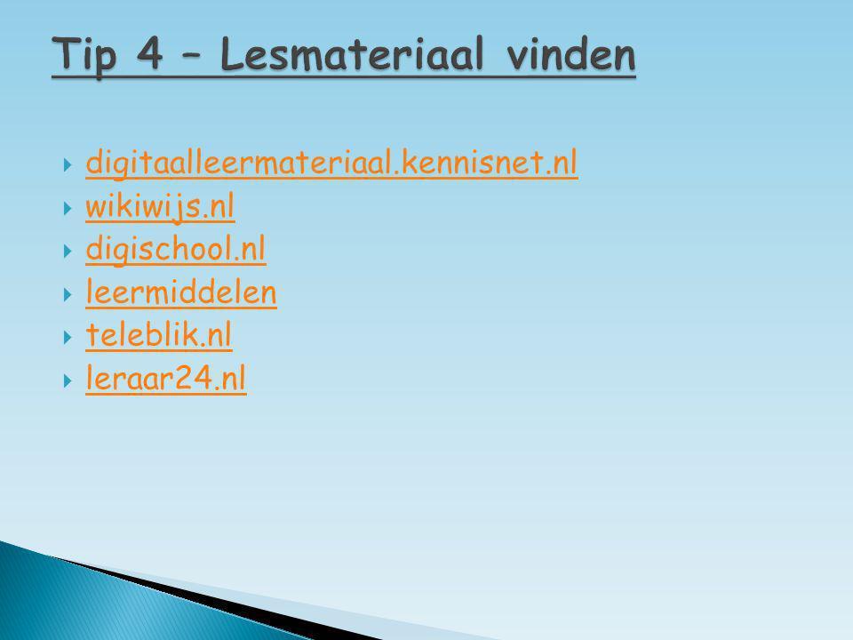  digitaalleermateriaal.kennisnet.nl digitaalleermateriaal.kennisnet.nl  wikiwijs.nl wikiwijs.nl  digischool.nl digischool.nl  leermiddelen leermid