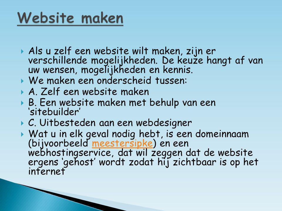  Als u zelf een website wilt maken, zijn er verschillende mogelijkheden. De keuze hangt af van uw wensen, mogelijkheden en kennis.  We maken een ond
