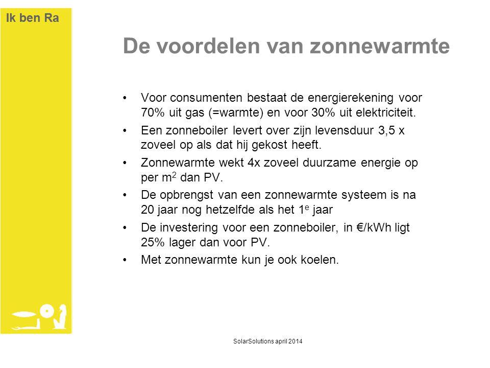 De voordelen van zonnewarmte •Voor consumenten bestaat de energierekening voor 70% uit gas (=warmte) en voor 30% uit elektriciteit. •Een zonneboiler l