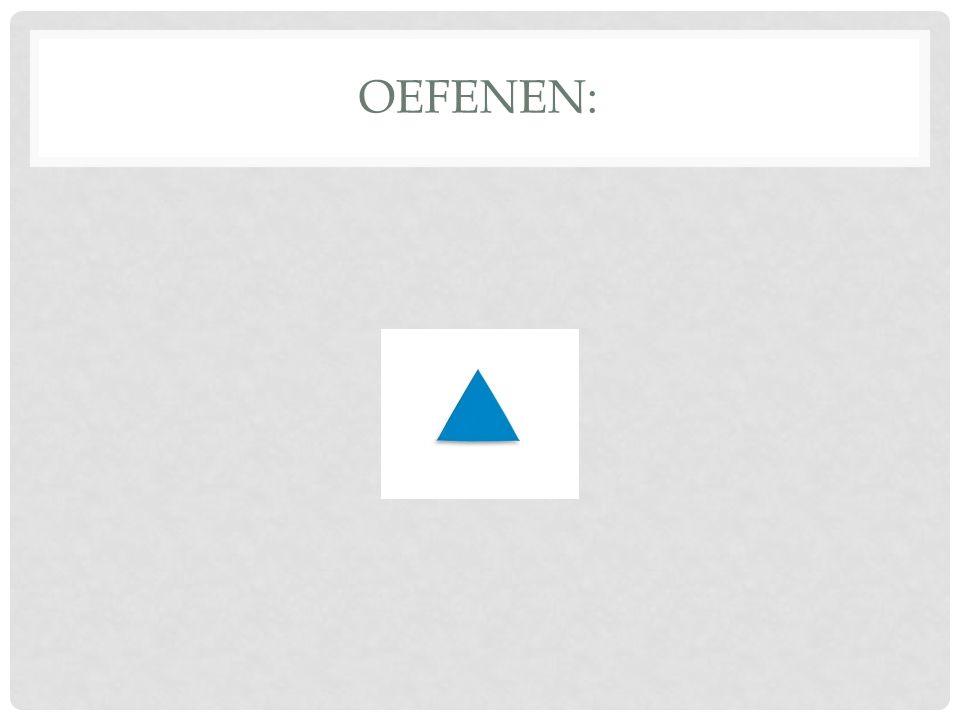 OEFENEN: