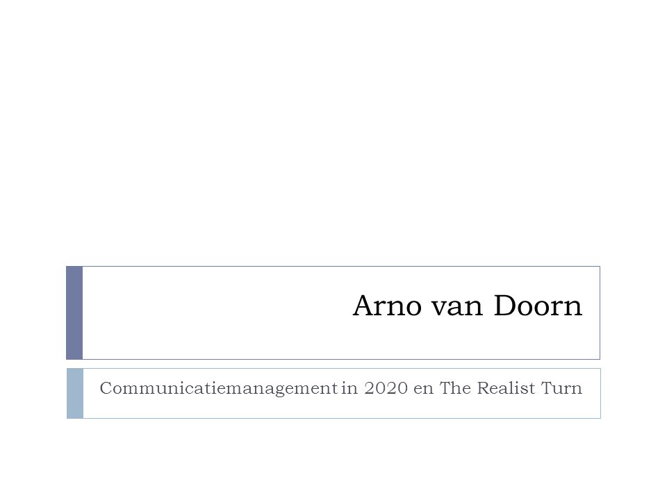 Arno van Doorn Communicatiemanagement in 2020 en The Realist Turn