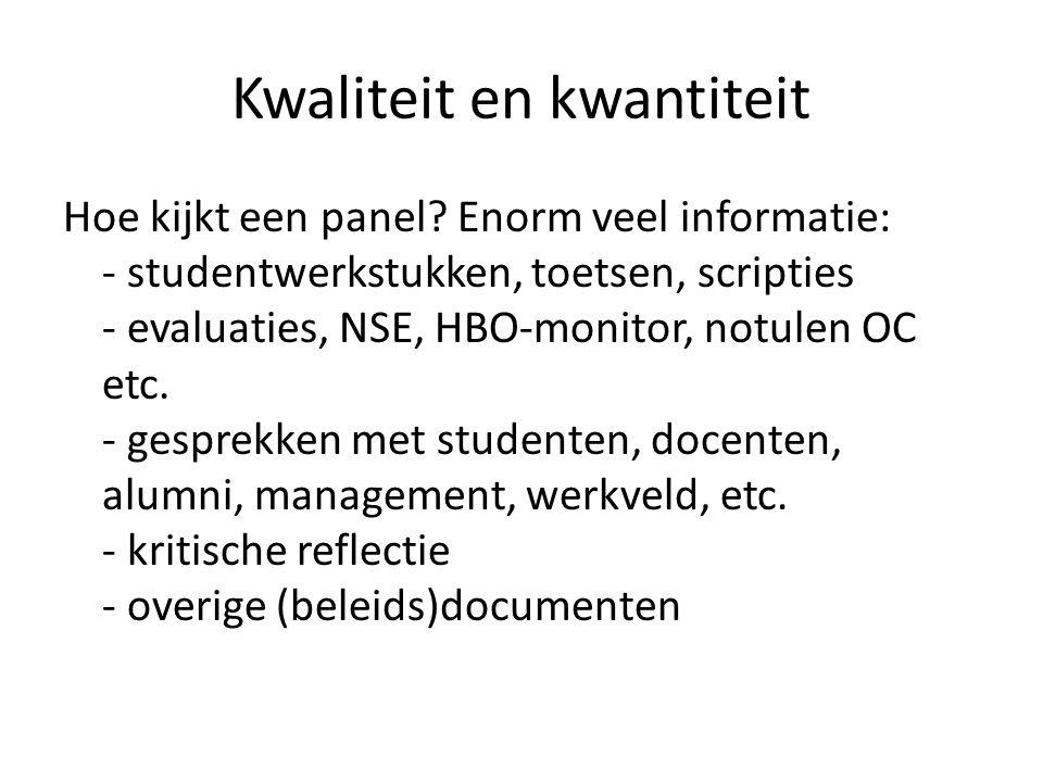 Kwaliteit en kwantiteit (2) • NSE kan gebruikt worden als controle voor studenten waar mee gesproken wordt: veel groter aantal.