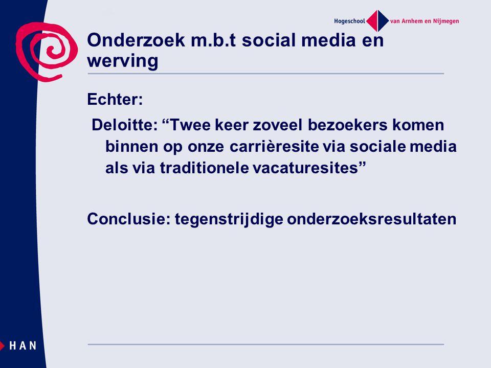 """Onderzoek m.b.t social media en werving Echter: Deloitte: """"Twee keer zoveel bezoekers komen binnen op onze carrièresite via sociale media als via trad"""
