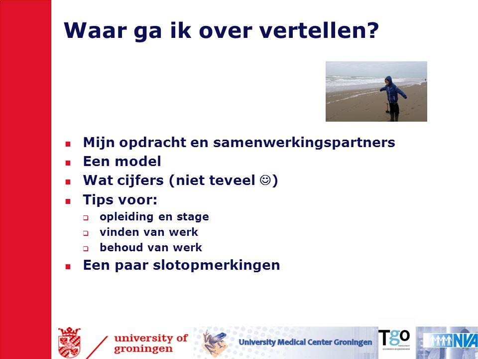 Tips opleiding en stage (4) Zorg voor begeleiding  Studiecoaching, hulp bij plannen  Ouders met school samen  Eventueel een arts of psycholoog