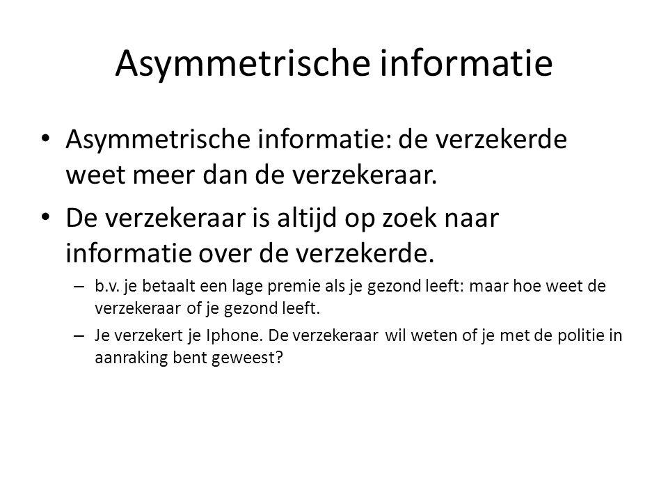 Asymmetrische informatie • De ene partij weet meer dan de andere partij • Dit leidt tot extra transactiekosten