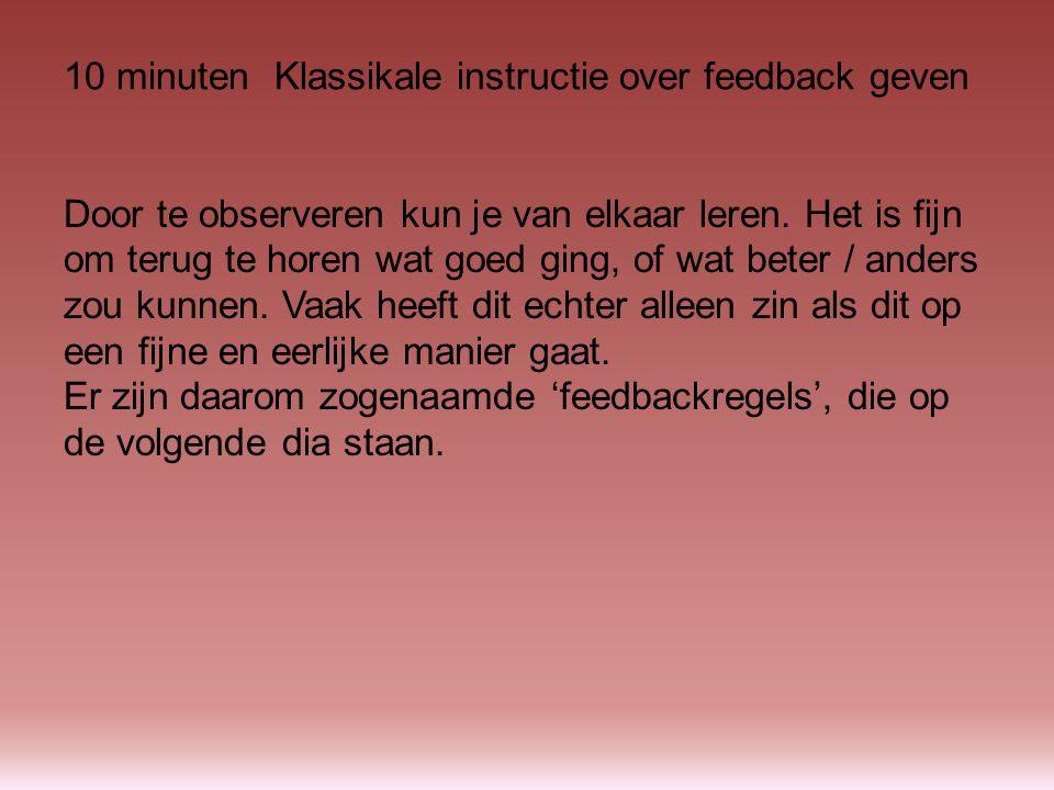 •Begin een tekstbespreking altijd met positief commentaar.