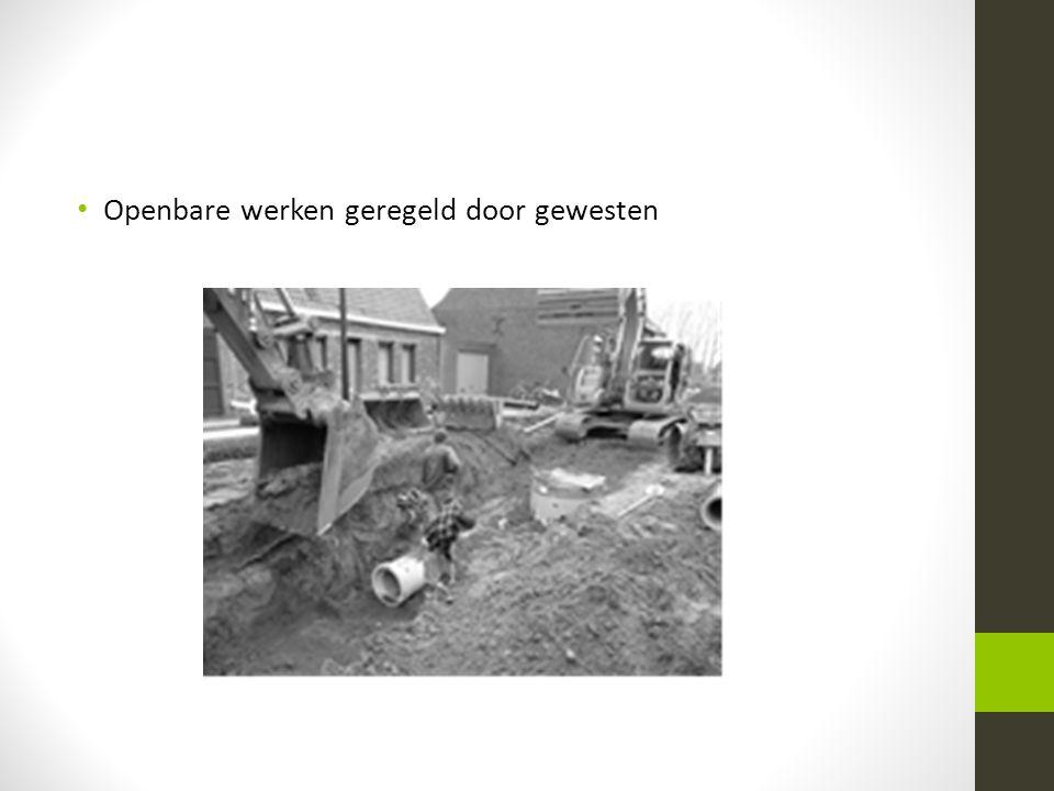 • Openbare werken geregeld door gewesten