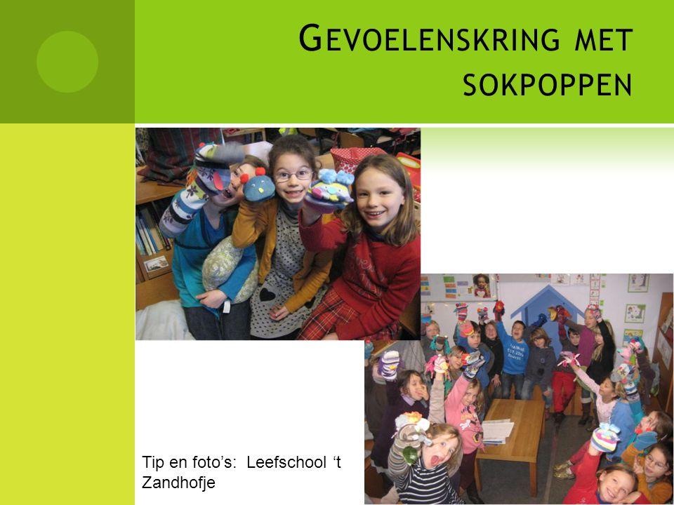 G EVOELENSKRING MET SOKPOPPEN Tip en foto's: Leefschool 't Zandhofje