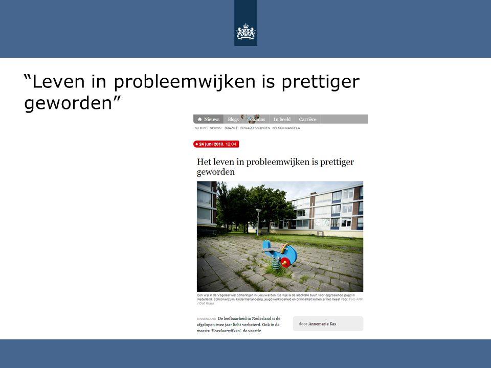 """""""Leven in probleemwijken is prettiger geworden"""""""