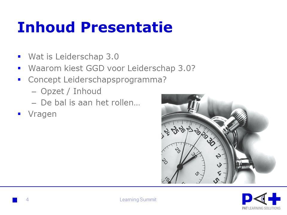 Inhoud Presentatie  Wat is Leiderschap 3.0  Waarom kiest GGD voor Leiderschap 3.0?  Concept Leiderschapsprogramma? – Opzet / Inhoud – De bal is aan