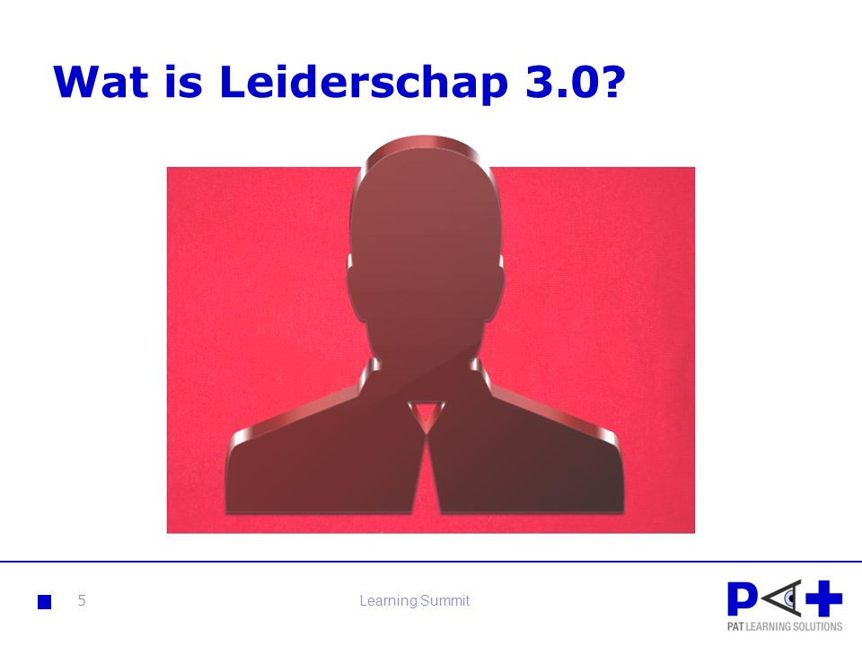 Wat is Leiderschap 3.0? 5Learning Summit