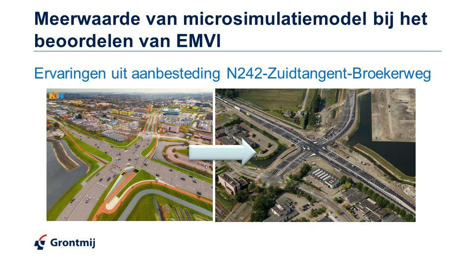 Meerwaarde van microsimulatiemodel bij het beoordelen van EMVI Ervaringen uit aanbesteding N242-Zuidtangent-Broekerweg