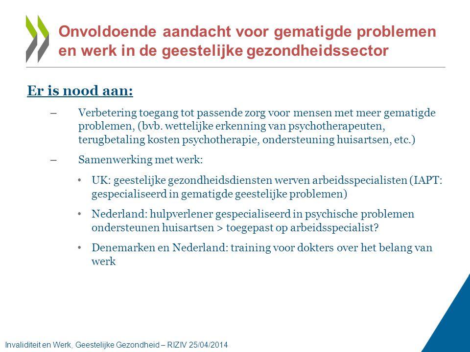 Er is nood aan: – Verbetering toegang tot passende zorg voor mensen met meer gematigde problemen, (bvb.