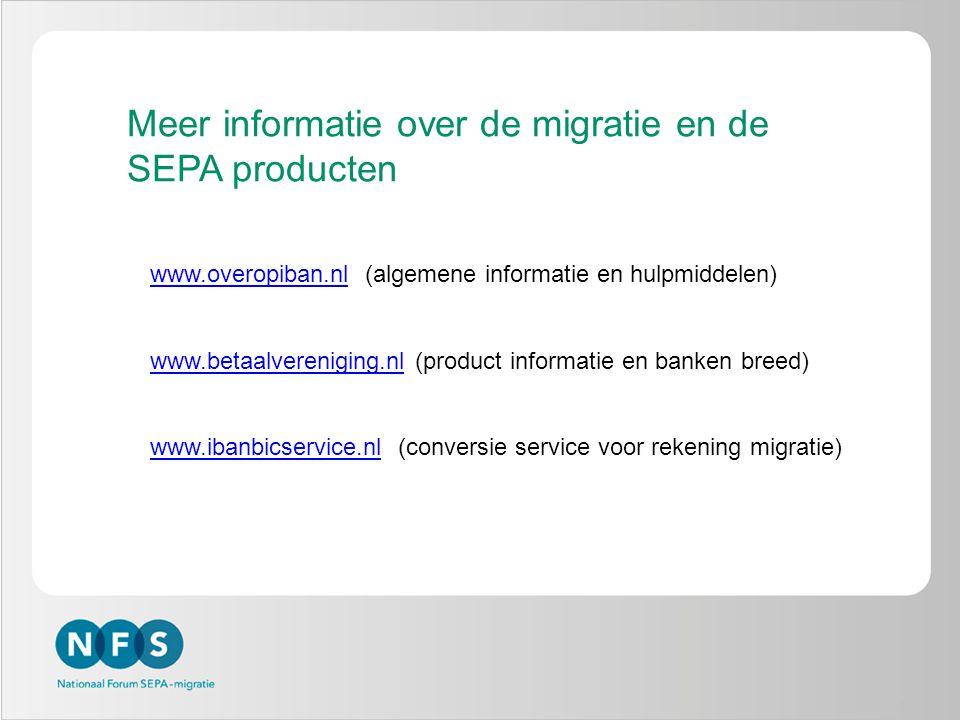 3 Meer informatie over de migratie en de SEPA producten www.overopiban.nlwww.overopiban.nl (algemene informatie en hulpmiddelen) www.betaalvereniging.nlwww.betaalvereniging.nl (product informatie en banken breed) www.ibanbicservice.nlwww.ibanbicservice.nl (conversie service voor rekening migratie)