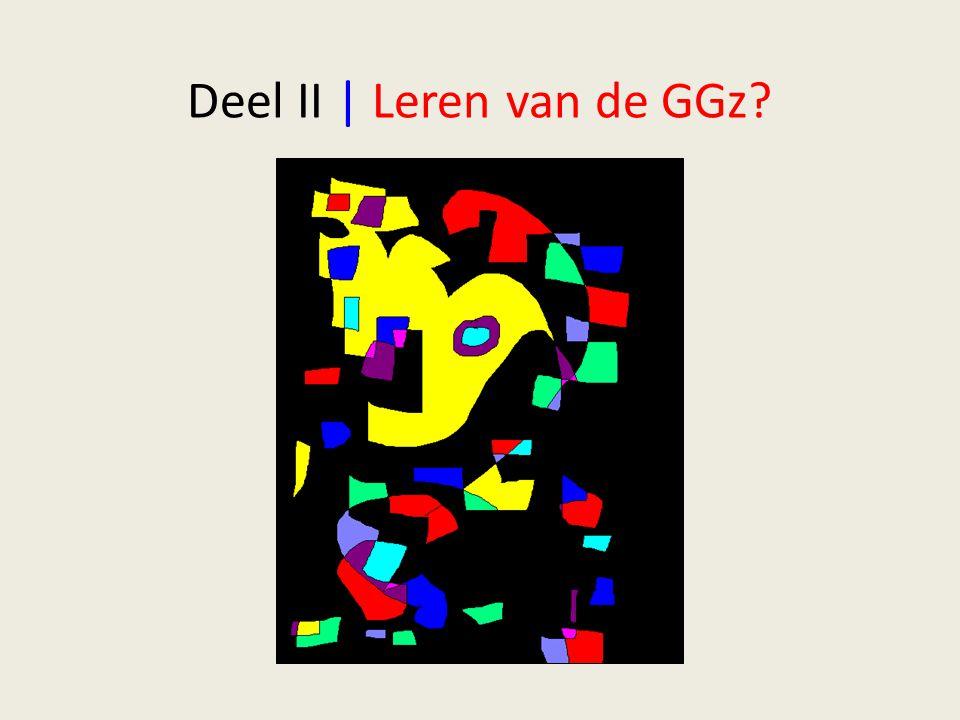 Deel II | Leren van de GGz?