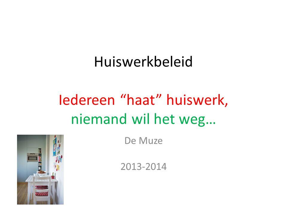 """Huiswerkbeleid Iedereen """"haat"""" huiswerk, niemand wil het weg… De Muze 2013-2014"""
