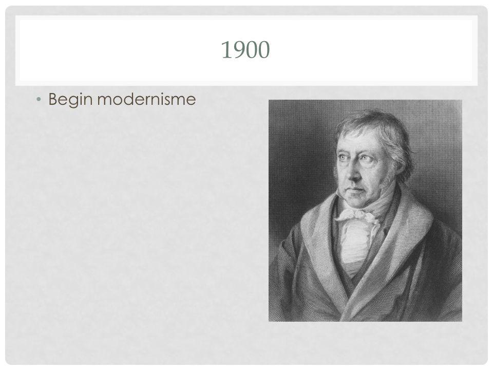• Begin modernisme