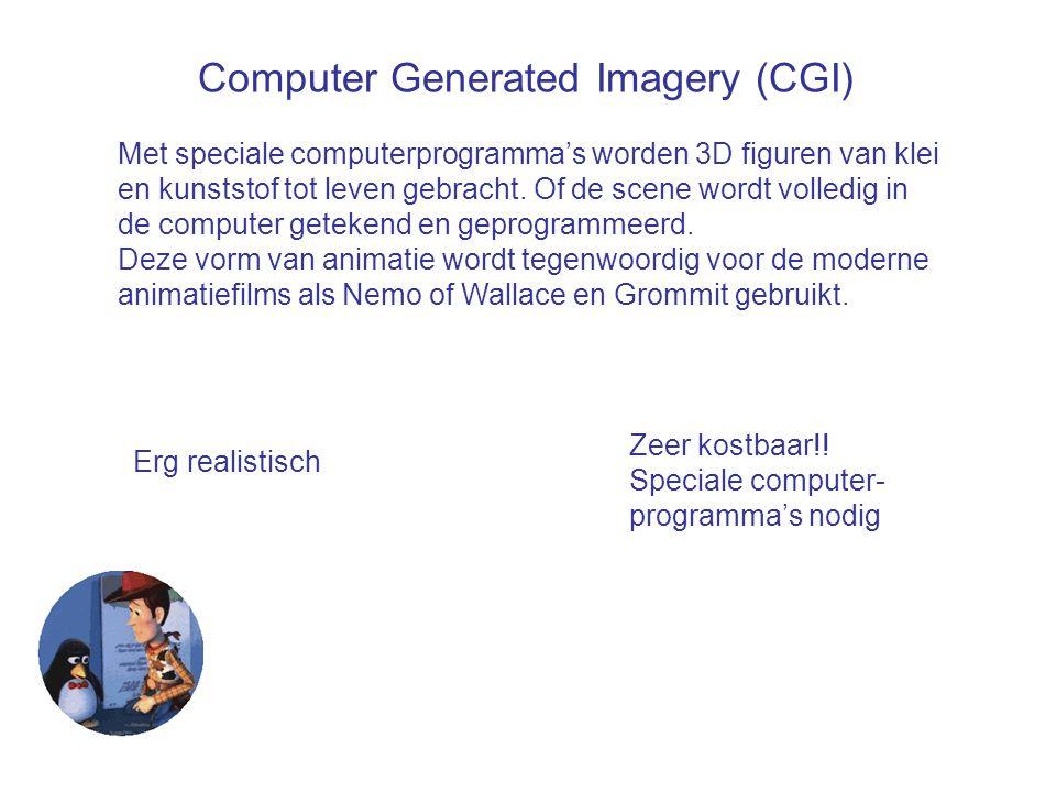 Computer Generated Imagery (CGI) Met speciale computerprogramma's worden 3D figuren van klei en kunststof tot leven gebracht. Of de scene wordt volled