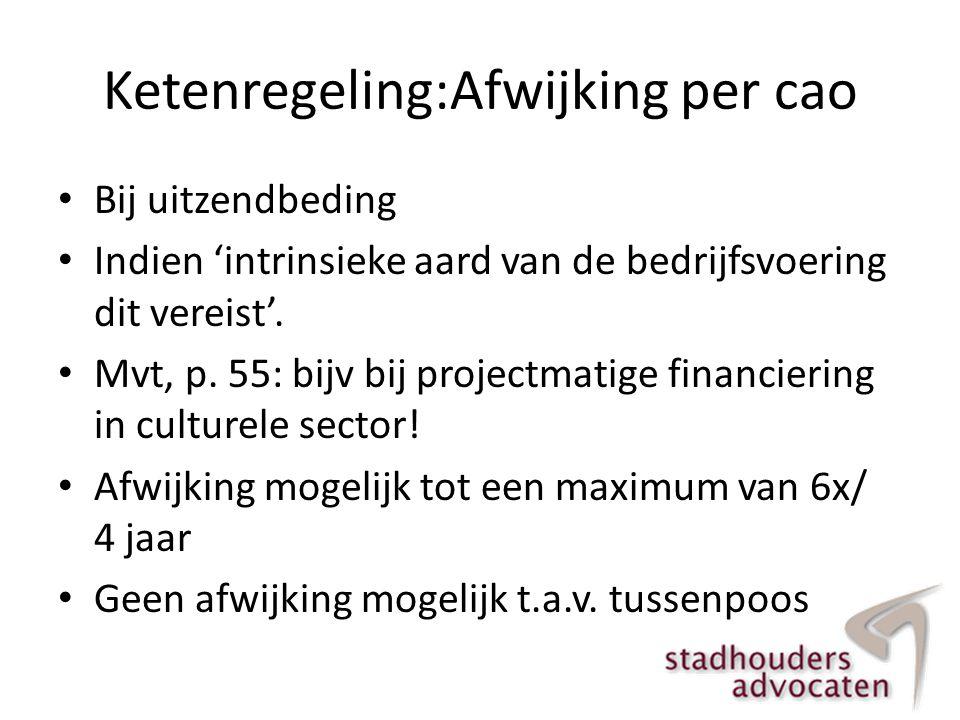 hoogte • Eerste 10 dienstjaren: 1/3 maandsalaris per dienstjaar • Na 10 e dienstjaar: half maandsalaris per dienstjaar • Maximering € 75.000 of bedrag gelijk aan jaarsalaris als dat hoger is dan € 75.000