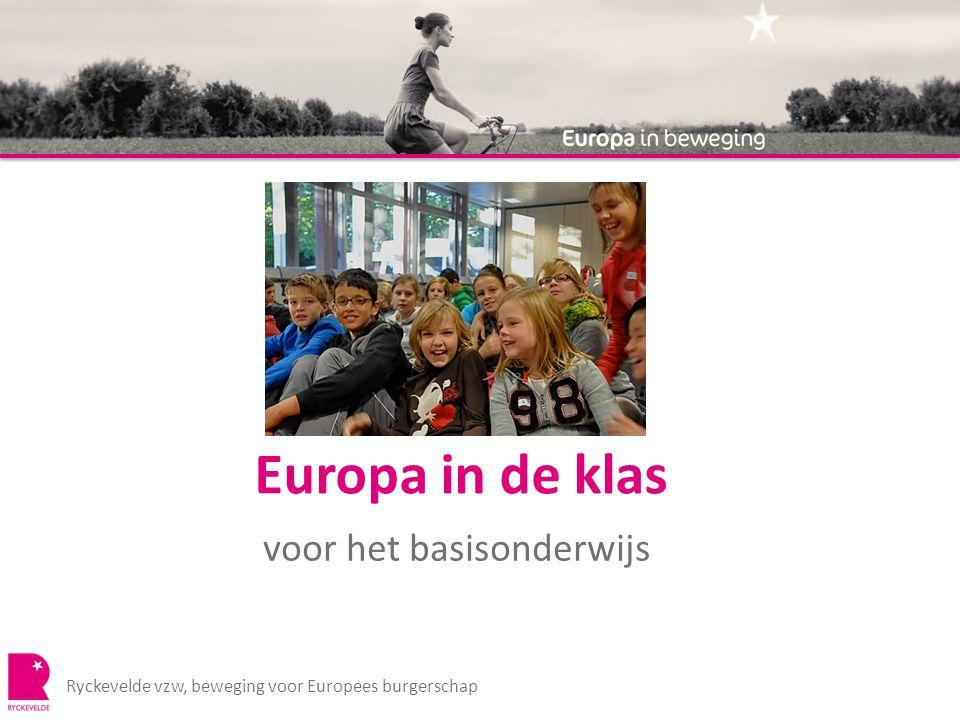 Europa in de klas voor het basisonderwijs Ryckevelde vzw, beweging voor Europees burgerschap