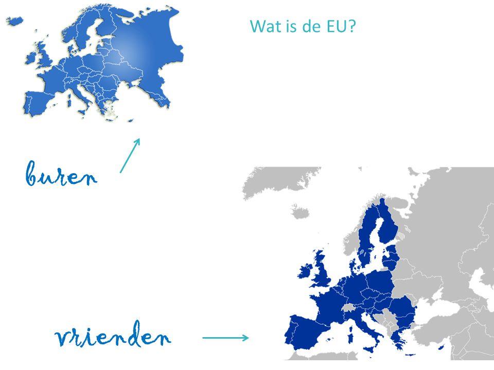 buren vrienden Wat is de EU?