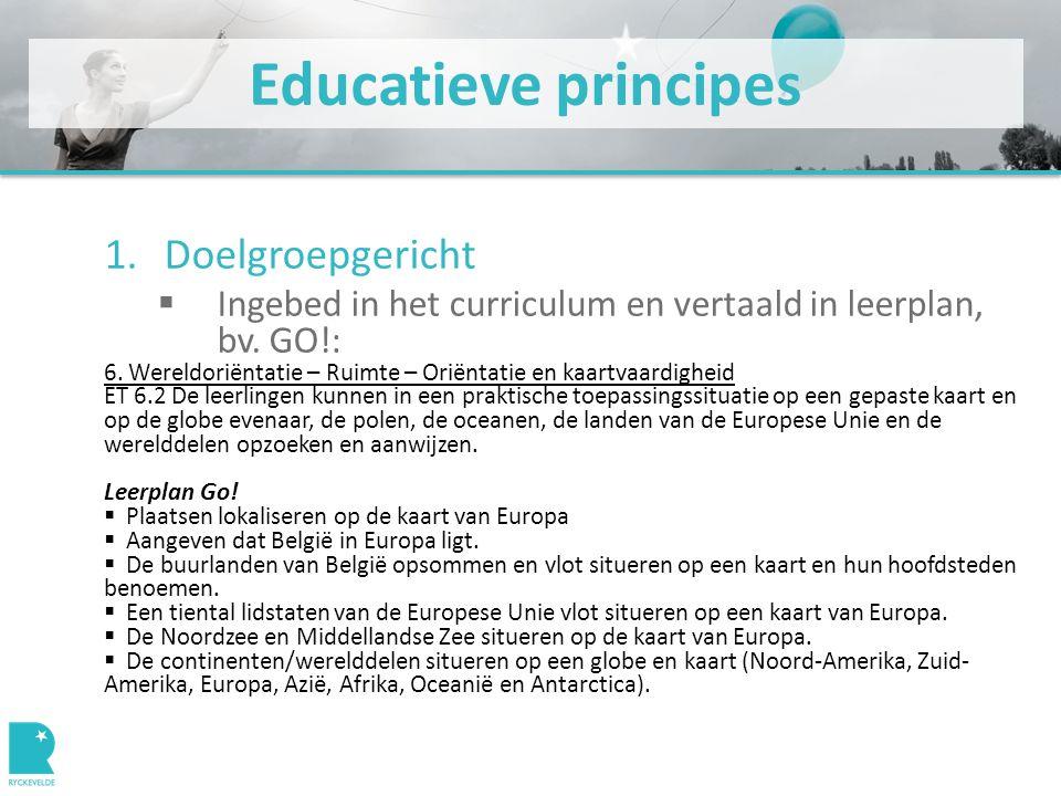 Educatieve principes 3.Verlaag de drempel  Hoe.
