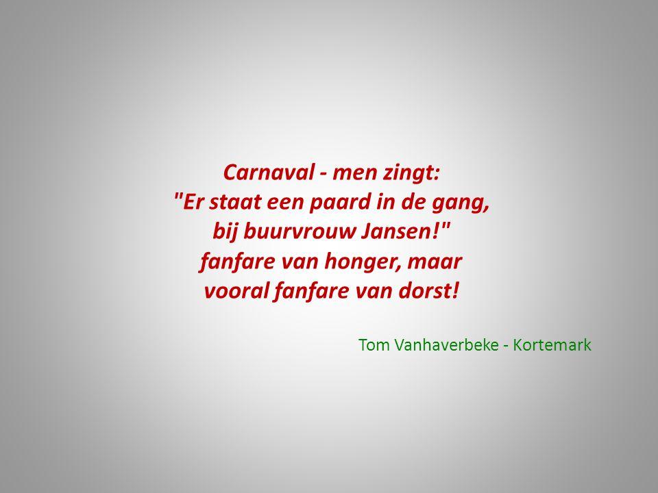 Carnaval - men zingt: