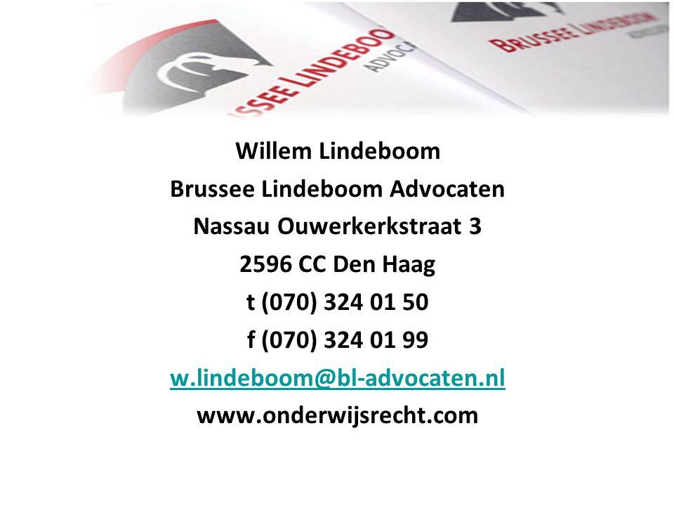 Willem Lindeboom Brussee Lindeboom Advocaten Nassau Ouwerkerkstraat 3 2596 CC Den Haag t (070) 324 01 50 f (070) 324 01 99 w.lindeboom@bl-advocaten.nl