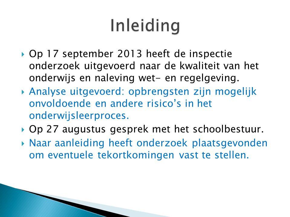  Op 17 september 2013 heeft de inspectie onderzoek uitgevoerd naar de kwaliteit van het onderwijs en naleving wet- en regelgeving.