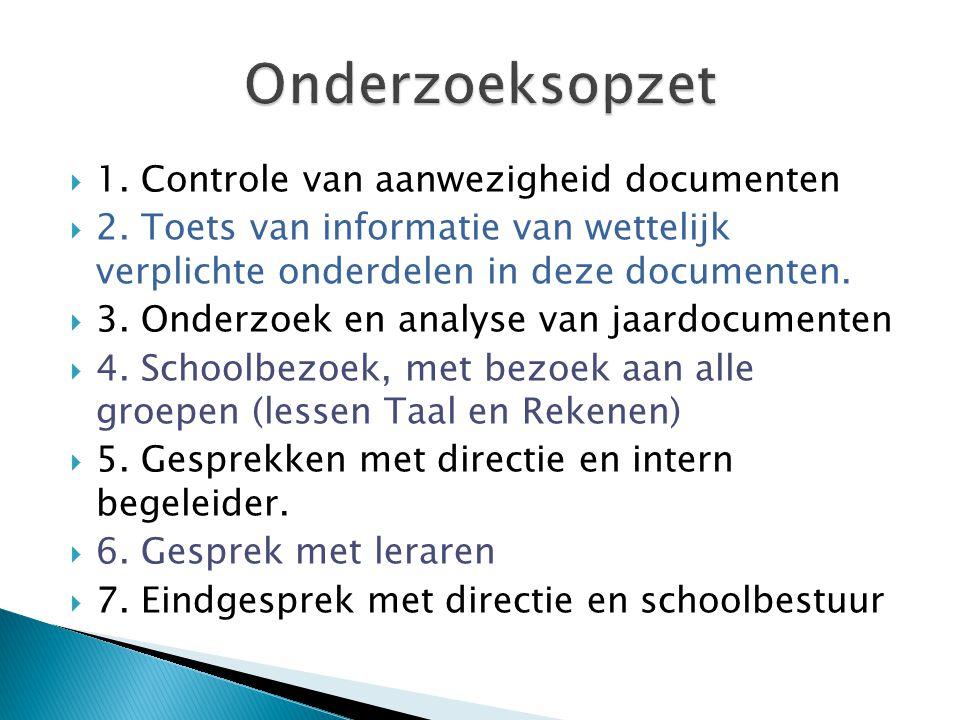  Onderzoek is gebaseerd op het toezichtkader po/vo 2012 en de notitie analyse en waarderingen opbrengsten primair onderwijs.