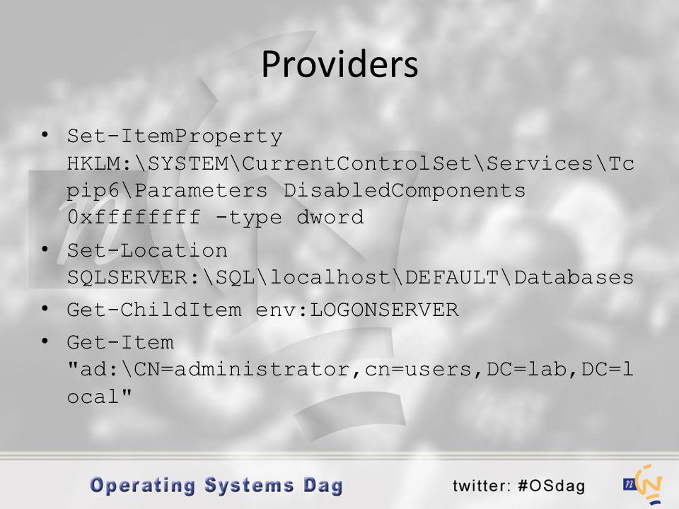 Providers • Set-ItemProperty HKLM:\SYSTEM\CurrentControlSet\Services\Tc pip6\Parameters DisabledComponents 0xffffffff -type dword • Set-Location SQLSE