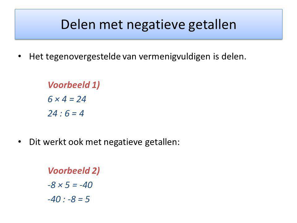 Delen met negatieve getallen • Het tegenovergestelde van vermenigvuldigen is delen. Voorbeeld 1) 6 × 4 = 24 24 : 6 = 4 • Dit werkt ook met negatieve g