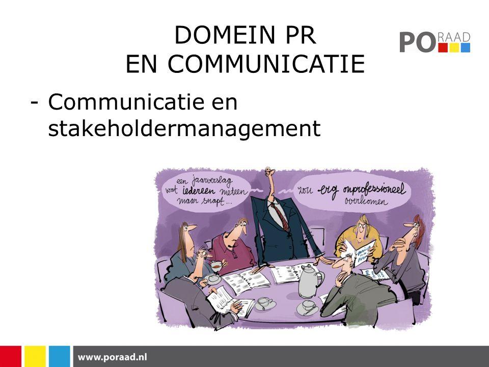 DOMEIN PR EN COMMUNICATIE -Communicatie en stakeholdermanagement