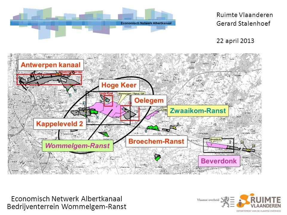 Economisch Netwerk Albertkanaal Bedrijventerrein Wommelgem-Ranst Ruimte Vlaanderen Gerard Stalenhoef 22 april 2013
