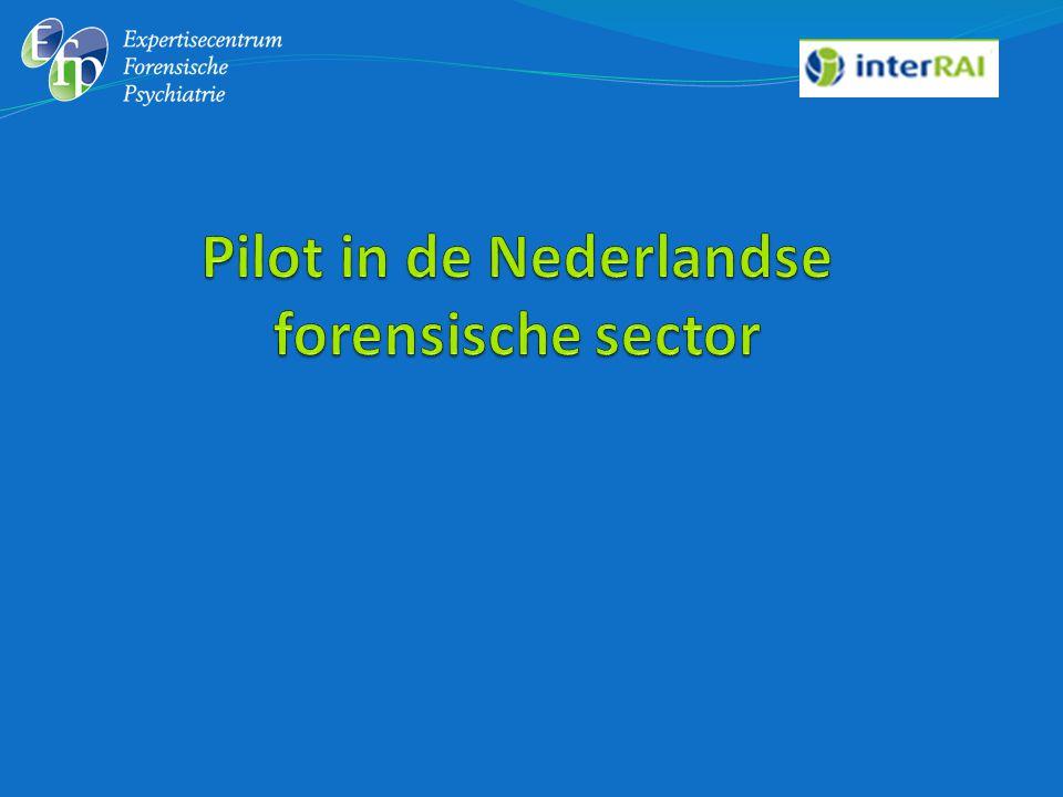 Zijn de interRAI-instrumenten geschikt voor de Nederlandse forensische zorgsector.