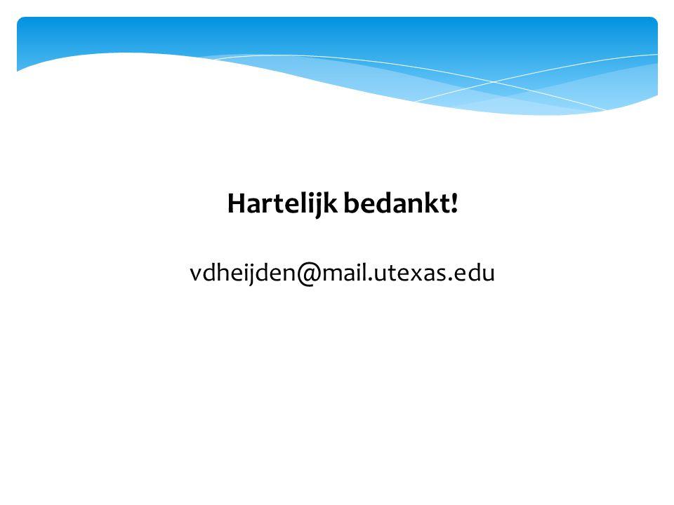 Hartelijk bedankt! vdheijden@mail.utexas.edu