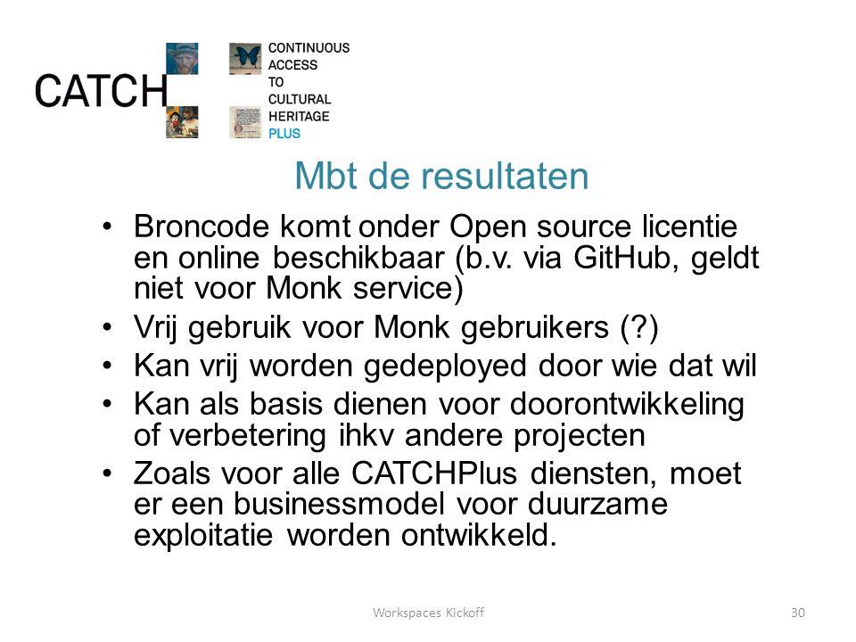 Mbt de resultaten •Broncode komt onder Open source licentie en online beschikbaar (b.v.