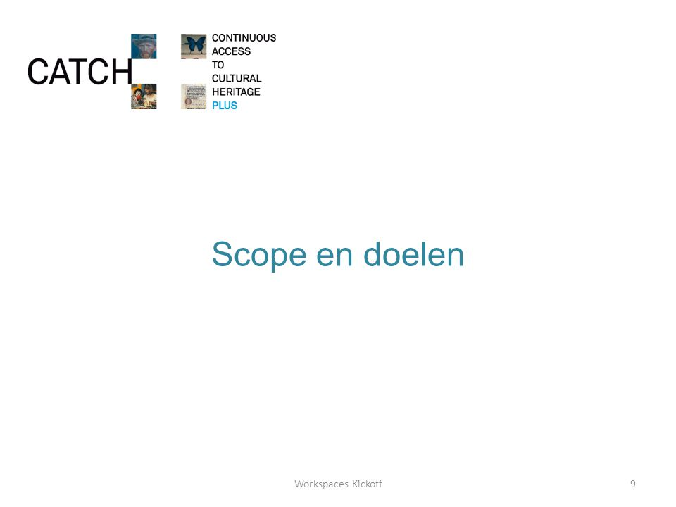 Scope en doelen 9Workspaces Kickoff