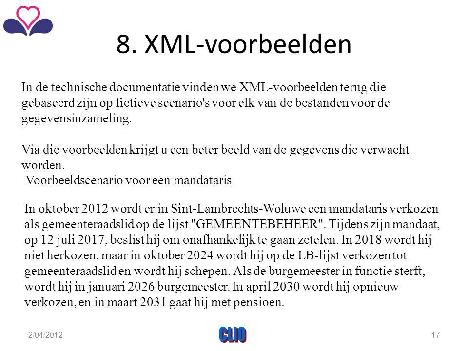 8. XML-voorbeelden In de technische documentatie vinden we XML-voorbeelden terug die gebaseerd zijn op fictieve scenario's voor elk van de bestanden v