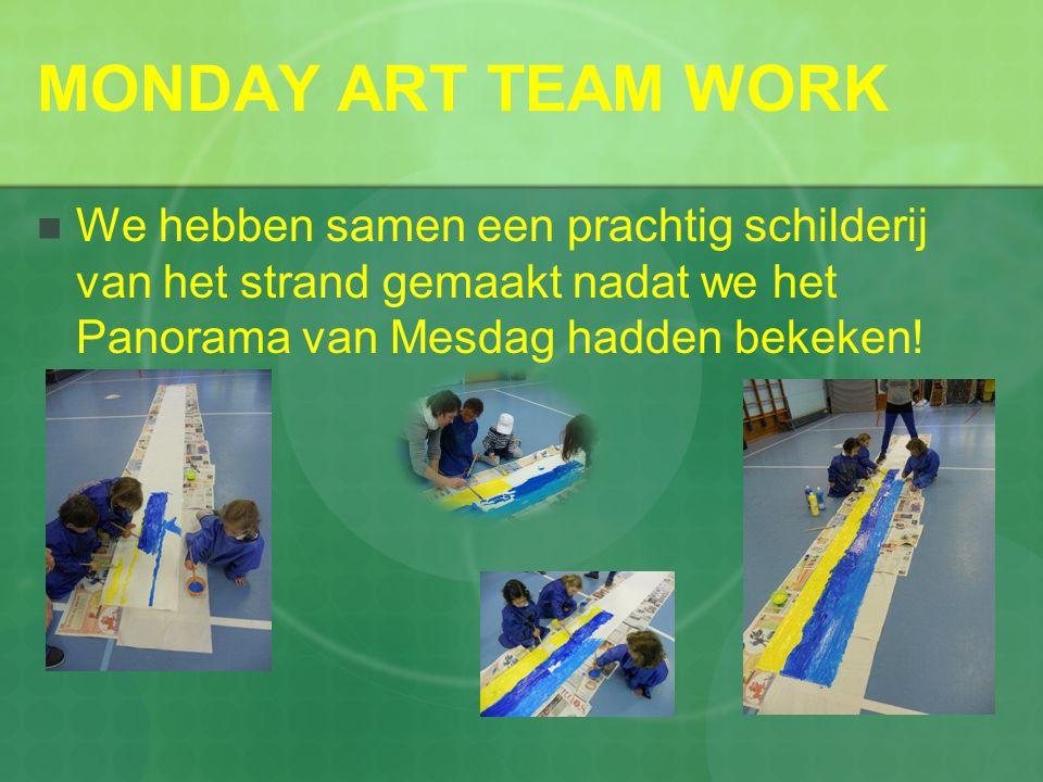 MONDAY ART TEAM WORK  We hebben samen een prachtig schilderij van het strand gemaakt nadat we het Panorama van Mesdag hadden bekeken!